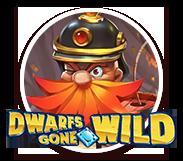 Dwalfs gone wild